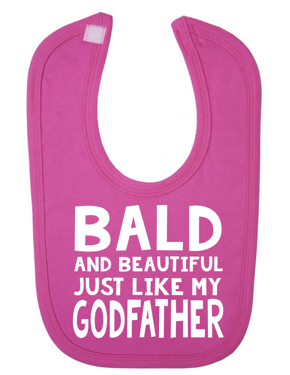 Bald and Beautiful Just Like My Godfather Newborn Toddler Baby Bib